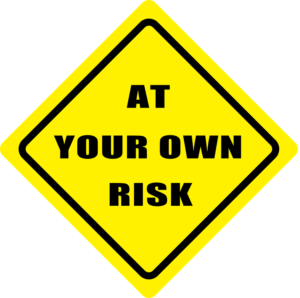 Risk Avoidance at your own risk