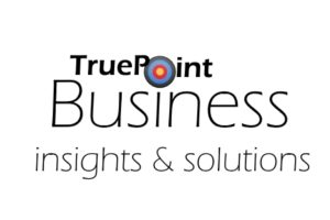 TruePoint Business insights and solutions.  Business consultants