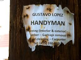 What do handymen do?  They are knows a Jack of all Trades, so the list can be very long.